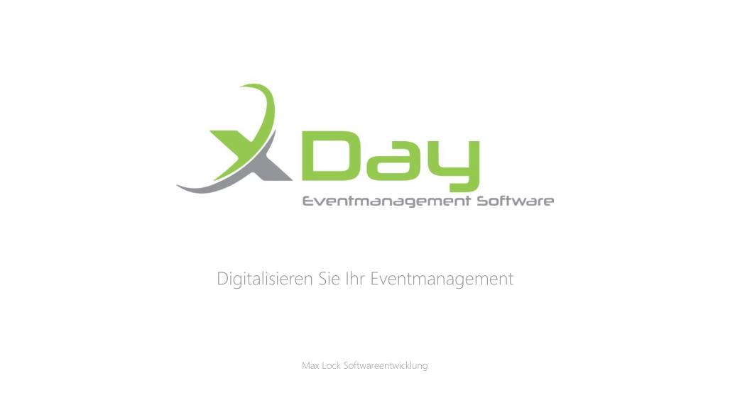XDay Überblick